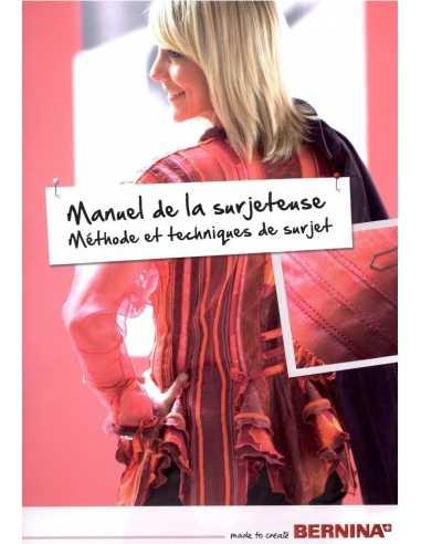 Manuel de la surjeteuse (Méthodes et techniques de surjet)  - 1